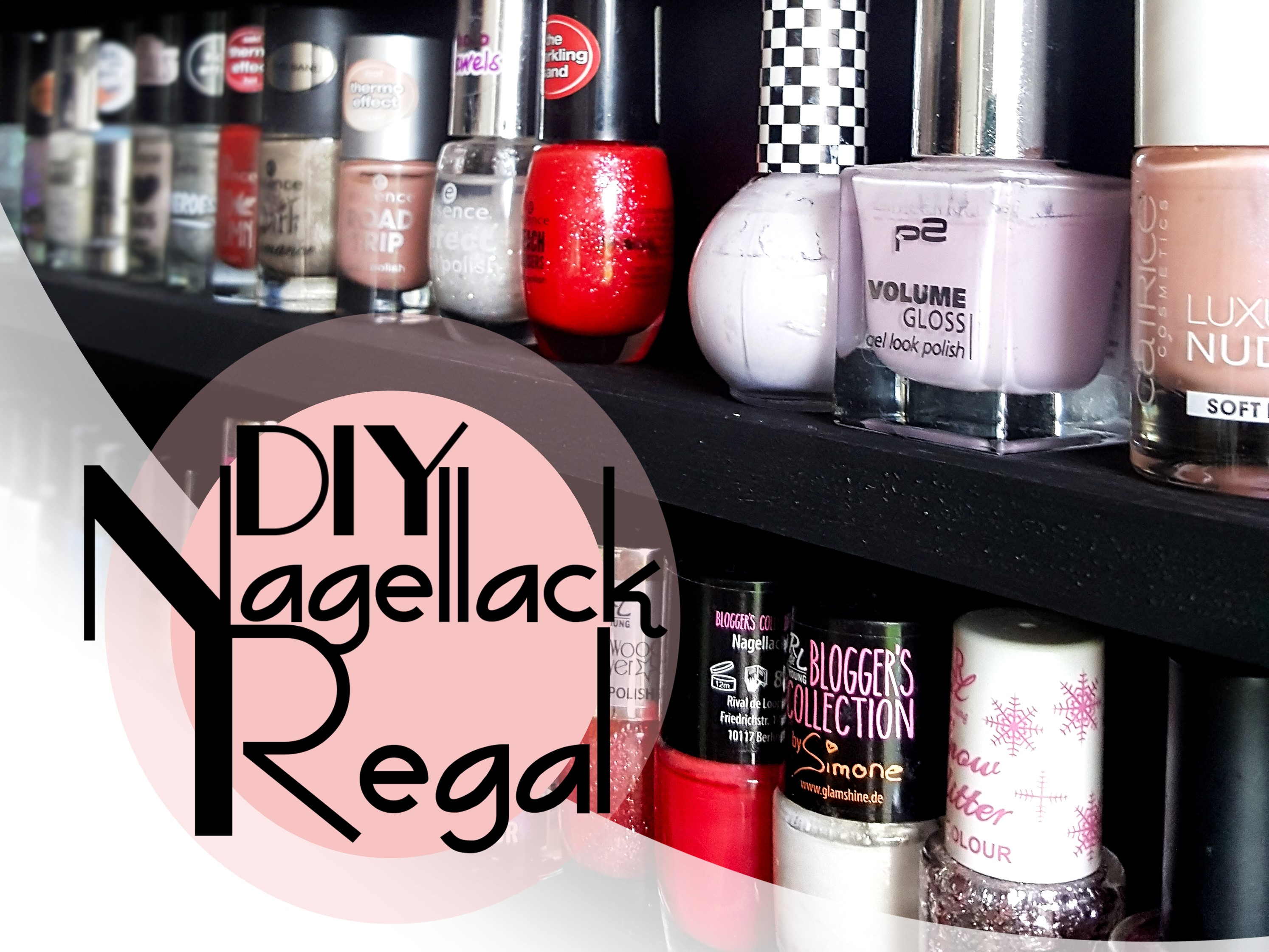 diy nagellack regal einfach und g nstig selber bauen. Black Bedroom Furniture Sets. Home Design Ideas