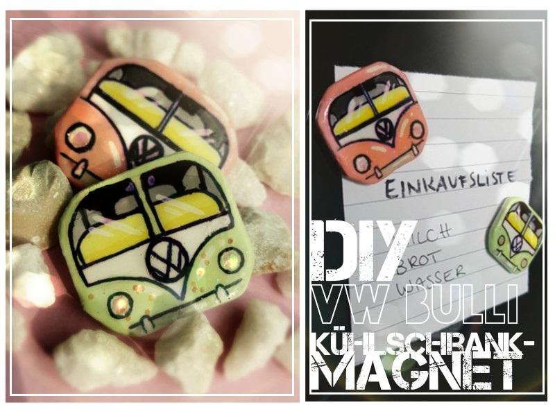 vw bus magnete diy anleitung